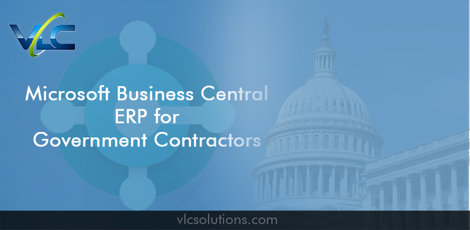 Microsoft Business Central ERP for Government Contractors